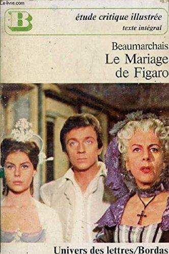 Mariage de Figaro By Pierre Augustin Caron de Beaumarchais