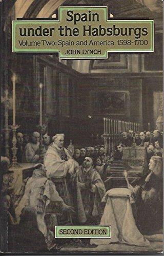Spain Under the Hapsburgs By John Lynch