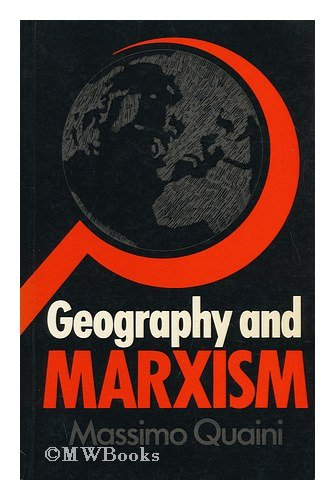 Geography and Marxism By Massimo Quaini