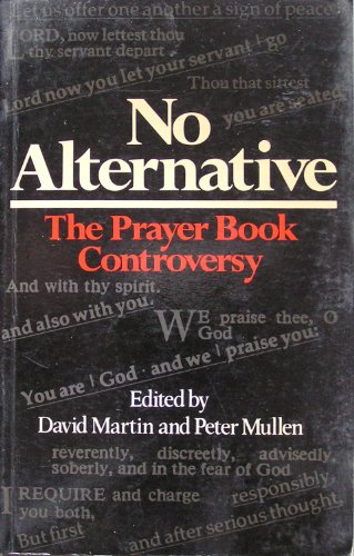 No Alternative By Edited by David Martin