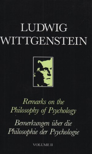 Remarks on the Philosophy of Psychology, Volume II By Ludwig Wittgenstein
