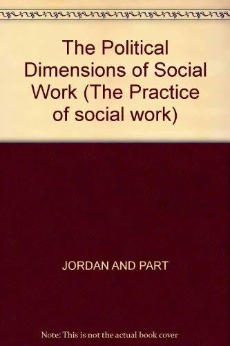 The Political Dimensions of Social Work By Bill Jordan
