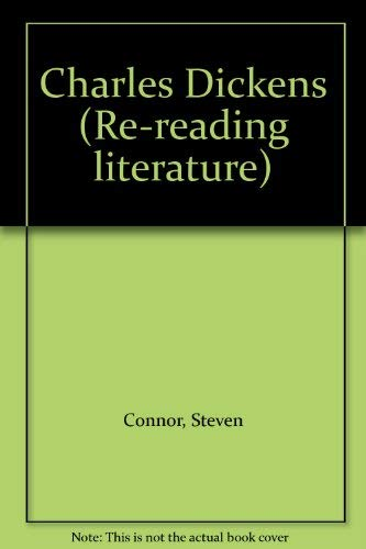 Charles Dickens (Rereading literature) By Prof. Steven Connor