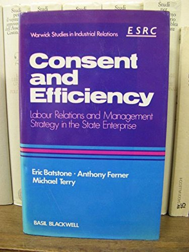 Consent and Efficiency By Eric Batstone