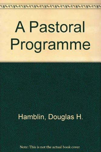 A Pastoral Programme By Douglas H. Hamblin