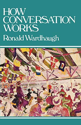 How Conversation Works By Ronald Wardhaugh