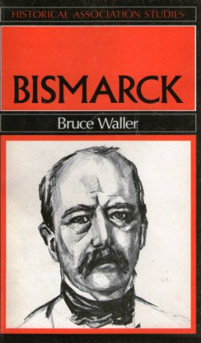 Bismarck By Bruce Waller