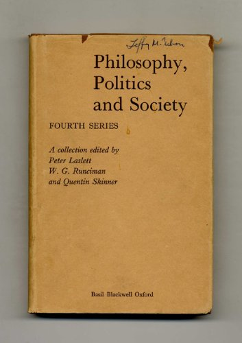 Philosophy, Politics and Society By Peter Laslett
