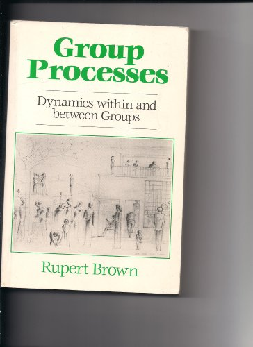 Group Processes By Rupert Brown