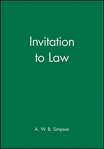 Invitation to Law by A. W. B. Simpson