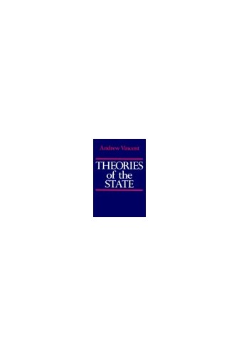 Theories of the State By Andrew Vincent