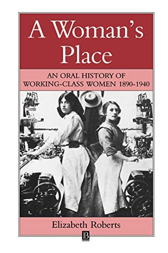 A Woman's Place By Elizabeth Roberts