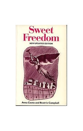 Sweet Freedom By Anna Coote