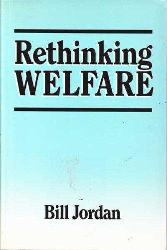 Rethinking Welfare By Bill Jordan
