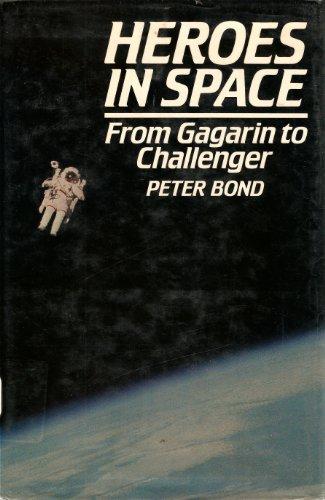 Heroes in Space By Peter R. Bond