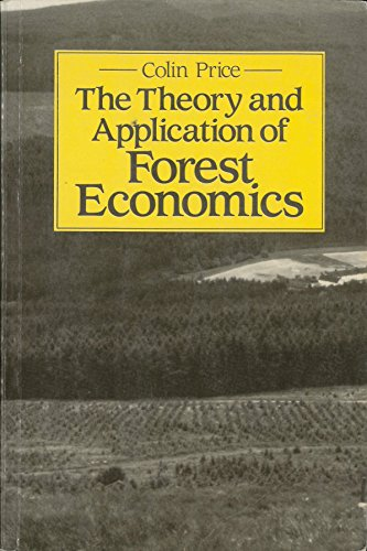 Theory and Application of Forest Economics By Colin Price