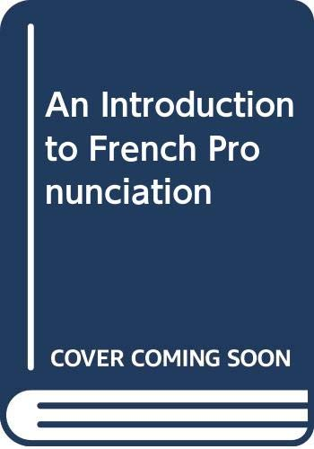 An Introduction to French Pronunciation By Glanville Price
