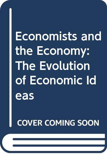 Economists and the Economy By Roger Backhouse