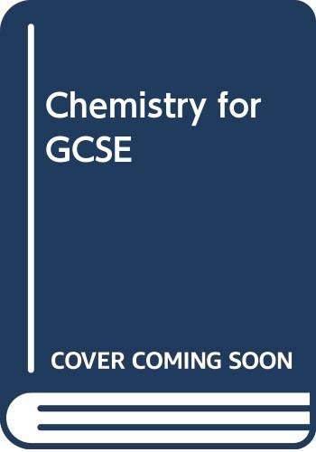 Chemistry for GCSE By Eileen Ramsden