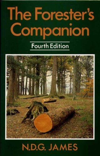 The Forester's Companion By N.D.G James