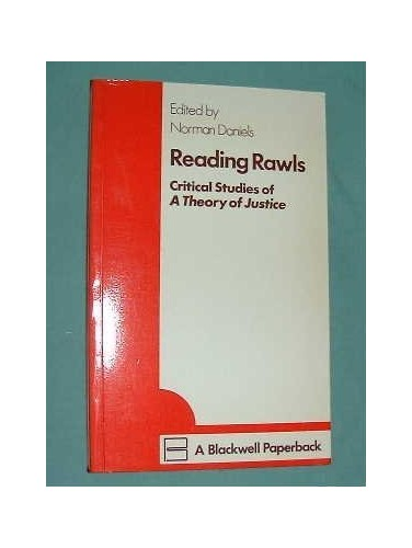 Reading Rawls By Edited by Norman Daniels