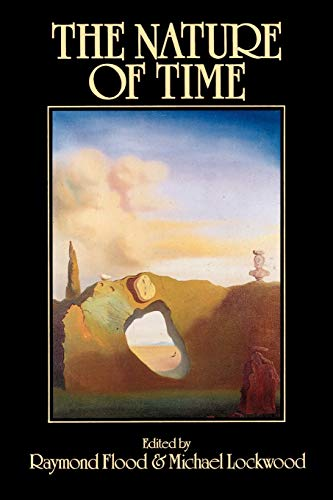 The Nature of Time By Raymond Flood