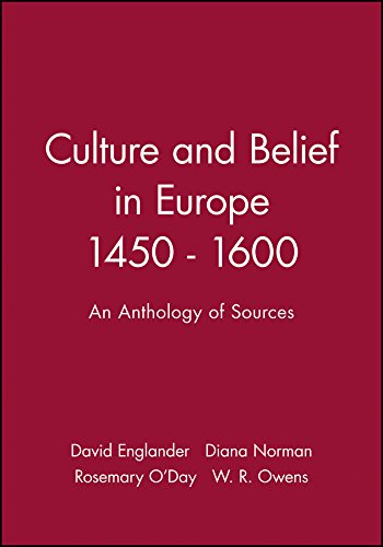 Culture and Belief in Europe 1450 - 1600 By David Englander