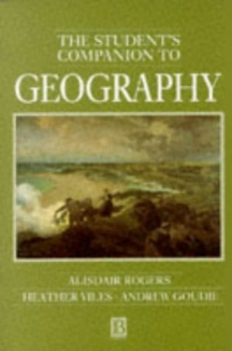 The Student's Companion to Geography By Alisdair Rogers