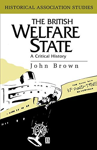 The British Welfare State By John Brown
