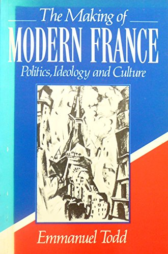 The Making of Modern France By Emmanuel Todd