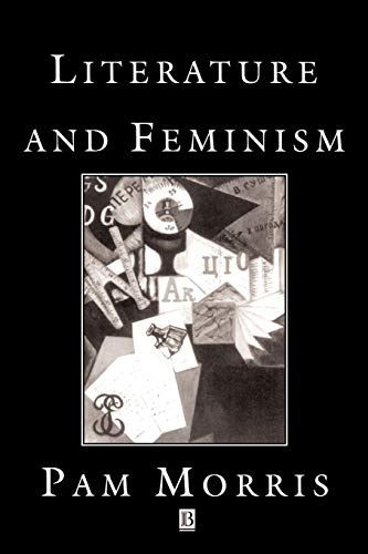 Literature and Feminism By Pam Morris