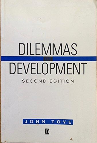 Dilemmas of Development By John Toye