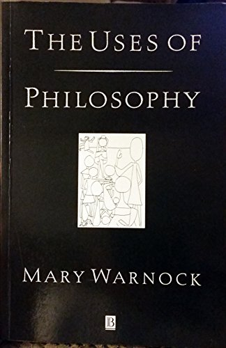 The Uses of Philosophy By Mary Warnock