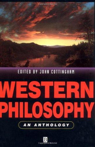 Western Philosophy: An Anthology (Blackwell Philosophy Anthologies) By Edited by John Cottingham