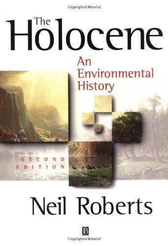 The Holocene By Neil Roberts (University of Sheffield; University of Plymouth)