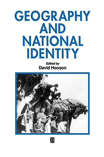 Geography and National Identity By Edited by David Hooson