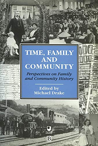 Time, Family and Community By Edited by Michael Drake