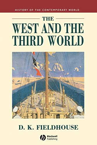 The West and the Third World By David Fieldhouse