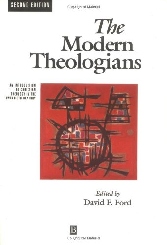 The Modern Theologians By Edited by David F. Ford