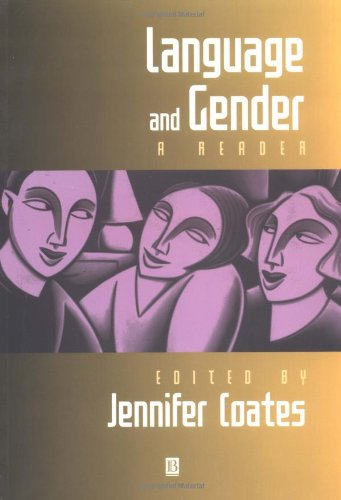 Language and Gender By Edited by Jennifer Coates