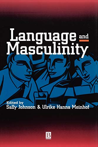 Language and Masculinity (Missouri Heritage Readers) Edited by Sally Johnson