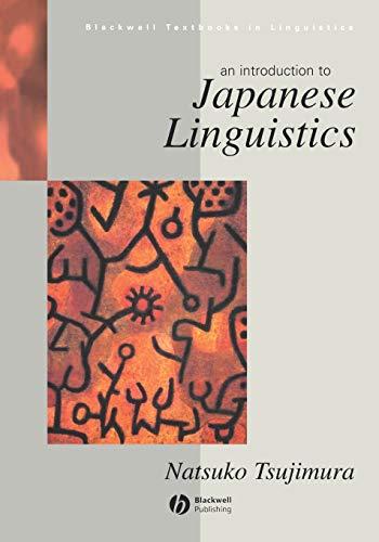 Introduction to Japanese Linguistics By Natsuko Tsujimura