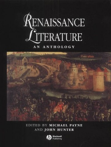 Renaissance Literature By Edited by Michael Payne