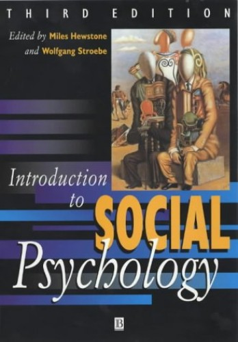 Introduction to Social Psychology By Miles Hewstone