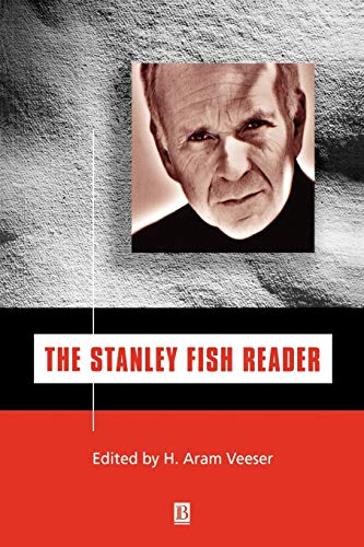 The Stanley Fish Reader By H. A. Veeser
