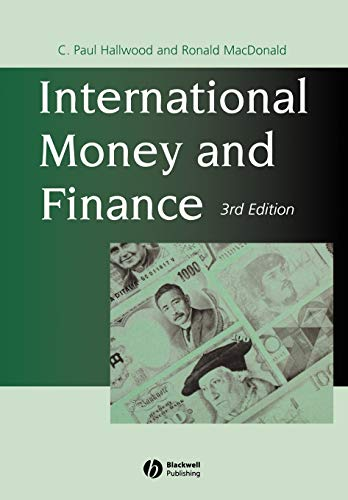 International Money and Finance By C. Paul Hallwood