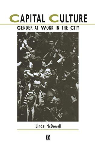 Capital Culture By Linda McDowell