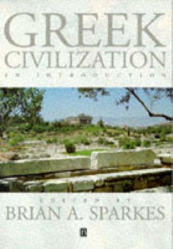 Greek Civilization By Brian A Sparkes