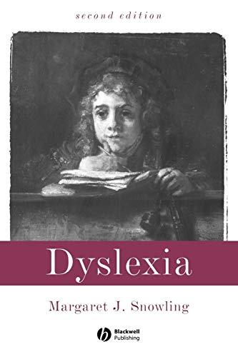 Dyslexia By Margaret J. Snowling