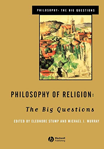 Philosophy of Religion By Edited by Eleonore Stump